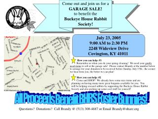 Come out and join us for a  GARAGE SALE! to benefit the Buckeye House Rabbit Society!