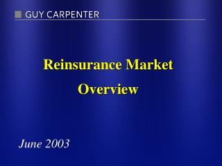 Reinsurance Market Overview