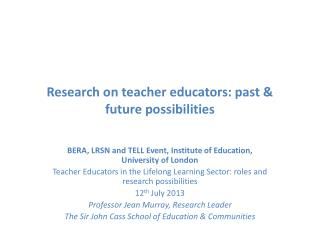 Research on teacher educators: past & future possibilities