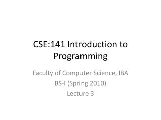 CSE:141 Introduction to Programming