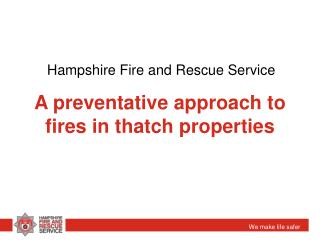 A preventative approach to fires in thatch properties