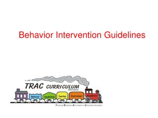 Behavior Intervention Guidelines