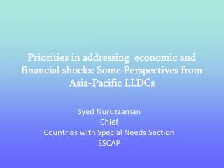 Priorities in addressing  economic and financial shocks: Some Perspectives from Asia-Pacific LLDCs