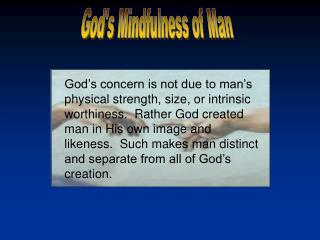 God's Mindfulness of Man