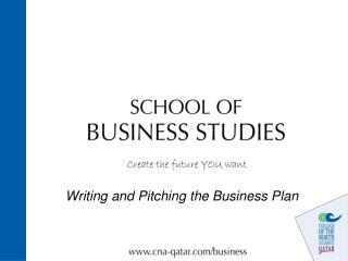 Writing and Pitching the Business Plan
