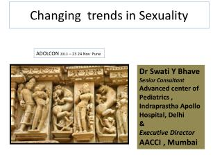 Changing  trends in Sexuality