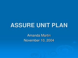 ASSURE UNIT PLAN
