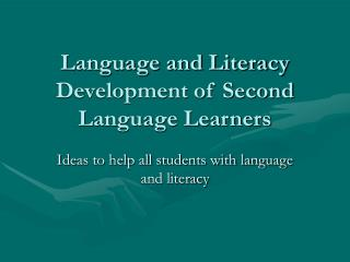 Language and Literacy Development of Second Language Learners