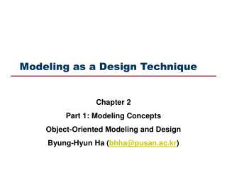Modeling as a Design Technique