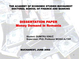 THE ACADEMY OF ECONOMIC STUDIES BUCHAREST DOCTORAL SCHOOL OF FINANCE AND BANKING