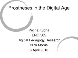 Prostheses in the Digital Age