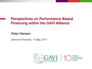 Perspectives on Performance Based Financing within the GAVI Alliance
