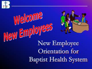 New Employee Orientation for Baptist Health System
