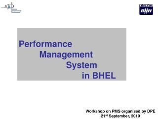 Performance  	  Management  			System  				in BHEL