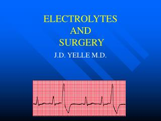 ELECTROLYTES AND  SURGERY