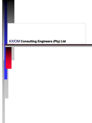 AXIOM  Consulting Engineers (Pty) Ltd