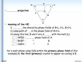meaning of line HE  :         i)    line shared by phase fields of B+L, C+L, B+C+L