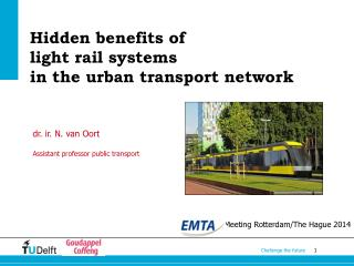 Hidden benefits of  light rail systems  in the urban transport network