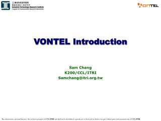 VONTEL Introduction