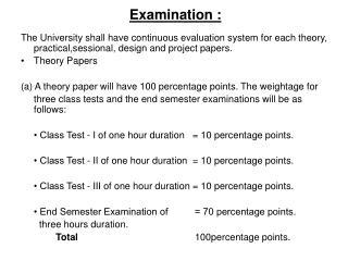 Examination :