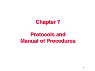 Chapter 7 Protocols and Manual of Procedures