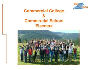 Commercial College & Commercial School  Eisenerz