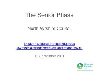 The Senior Phase North Ayrshire Council