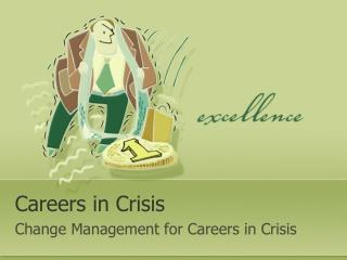 Careers in Crisis
