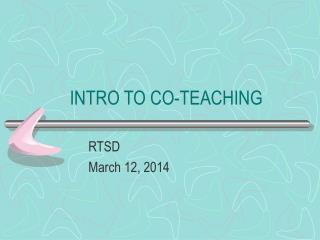 INTRO TO CO-TEACHING