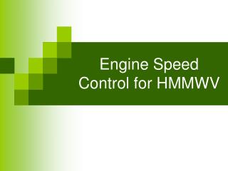 Engine Speed Control for HMMWV