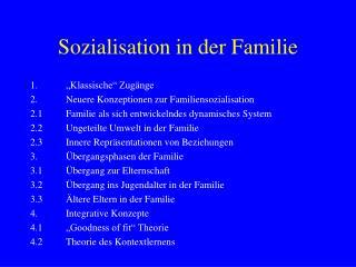 Sozialisation in der Familie