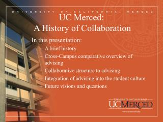 UC Merced:  A History of Collaboration