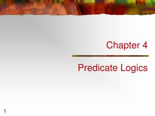 Chapter 4 Predicate Logics