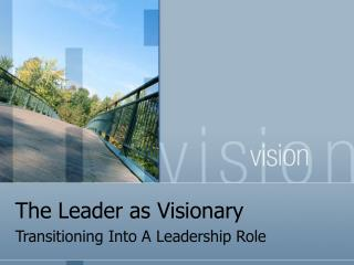 The Leader as Visionary