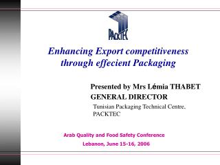 Enhancing Export competitiveness   through effecient Packaging