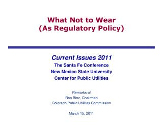 What Not to Wear  (As Regulatory Policy)