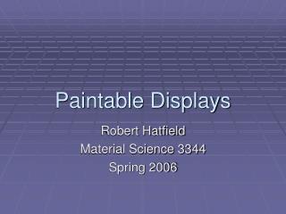 Paintable Displays