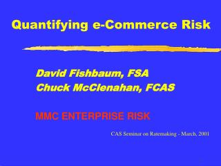 Quantifying e-Commerce Risk