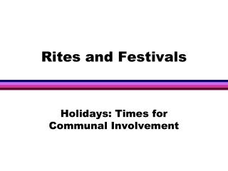 Rites and Festivals