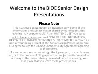 Welcome to the BIOE Senior Design Presentations