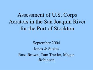 Assessment of U.S. Corps Aerators in the San Joaquin River for the Port of Stockton