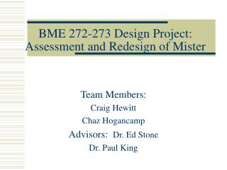BME 272-273 Design Project: Assessment and Redesign of Mister