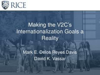 Making the V2C's Internationalization Goals a Reality