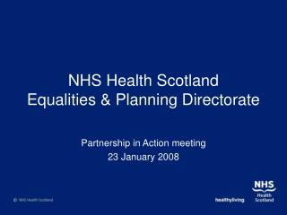 NHS Health Scotland Equalities & Planning Directorate