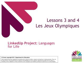 Lessons 3 and 4  Les Jeux Olympiques