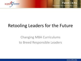 Retooling Leaders for the Future