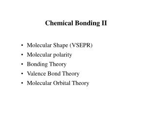 Chemical Bonding II