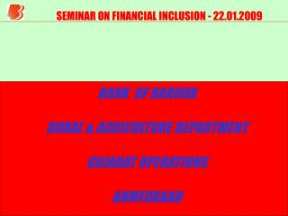 SEMINAR ON FINANCIAL INCLUSION - 22.01.2009