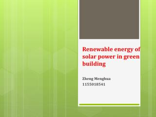 Renewable energy of solar power in green building