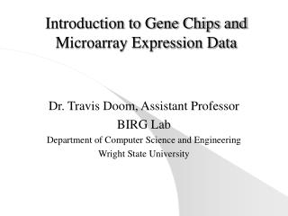 Introduction to Gene Chips and Microarray Expression Data